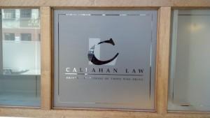 Callahan Law Logo Custom Cut in Decorative Film